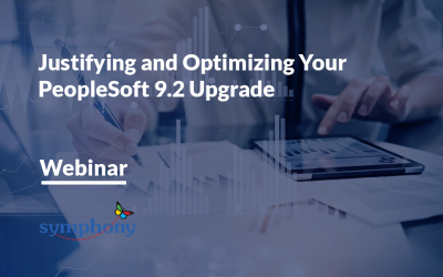 Justifying and Optimizing Your PeopleSoft 9.2 Upgrade – Webinar